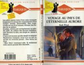 Voyage Au Pays De L'Eternel Aurore - Strangers On A Train - Couverture - Format classique
