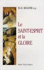 Le Saint Esprit Et La Gloire - Couverture - Format classique
