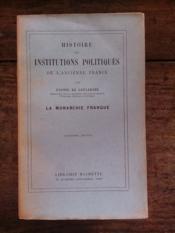 Histoire Des Institutions Politiques De L'Ancienne France La Monarchie Franque - Couverture - Format classique