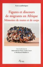 Figures et discours de migrants en Afrique de l'Ouest - Couverture - Format classique