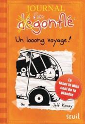 Journal d'un dégonflé T.9 ; un looong voyage ! - Couverture - Format classique