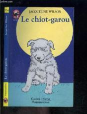 Chiot-garou (le) - - humour, junior des 9/10 ans - Couverture - Format classique
