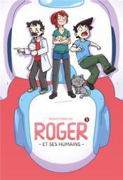 Roger et ses humains T.3 - Couverture - Format classique