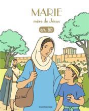 Filotéo - les chercheurs de Dieu T.6 ; Marie, mère de Jésus - Couverture - Format classique
