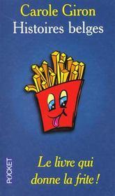 Histoires belges. le livre qui donne la frite - Intérieur - Format classique