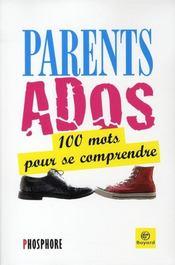 Parents-ados ; 100 mots pour se comprendre - Intérieur - Format classique