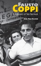 Fausto Coppi, La Gloire Et Les Larmes - Intérieur - Format classique