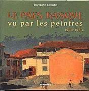 Le Pays Basque vu par les peintres - Couverture - Format classique
