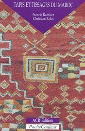 Tapis et tissages du Maroc - Couverture - Format classique