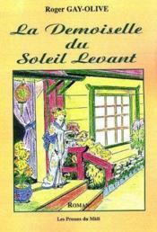 La Demoiselle Du Soleil Levant - Couverture - Format classique