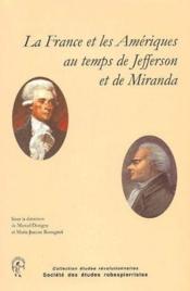 Etudes Revolutionnaires ; La France Et Les Amériques Au Temps De Jefferson Et De Miranda - Couverture - Format classique