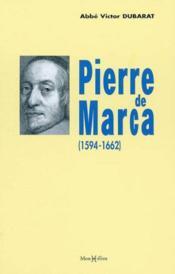 Pierre de marca (1594-1662) - Couverture - Format classique