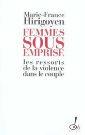Femmes sous emprise ; les ressorts de la violence dans le couple - Intérieur - Format classique