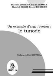Un exemple d'argot breton : le tunodo - Couverture - Format classique