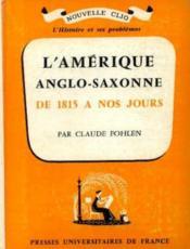 L'amérique Anglo-Saxonne De 1815 à Nos Jours - Couverture - Format classique