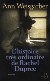 L'histoire très ordinaire de Rachel Dupree - Couverture - Format classique
