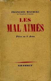 Les Mal Aimes. Piece En 5 Actes. - Couverture - Format classique