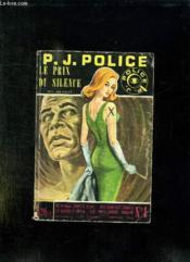 P J Police N° 4 Janvier 1962. Le Prix Du Silence. - Couverture - Format classique