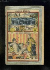 Aventure D Un Petit Explorateur N° 24 Une Tache Difficile. - Couverture - Format classique