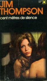 Cent Metres De Silence. Collection : Carre Noir N° 180 - Couverture - Format classique
