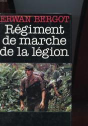 Regiment De Marche De La Legion - Couverture - Format classique