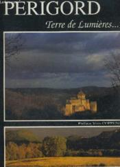 Périgord, Terre De Lumières... - Couverture - Format classique