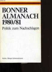 Bonner Almanach 1980/1981. Politik Zum Nachschlagen. - Couverture - Format classique