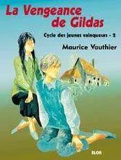La vengeance de Gildas - Intérieur - Format classique