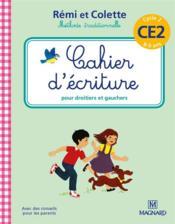 Rémi et Colette, méthode traditionnelle ; cahier d'écriture ; pour droitiers et gauchers ; cycle 2 ; CE2 (8-9 ans) - Couverture - Format classique