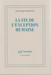 La fin de l'exception humaine - Couverture - Format classique