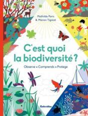 C'est quoi la biodiversité ? - Couverture - Format classique