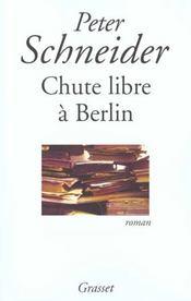 Chute Libre A Berlin - Intérieur - Format classique