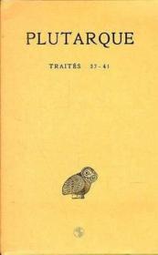 Oeuvres morales t.7 ; deuxième partie ; traités 37-41 - Couverture - Format classique