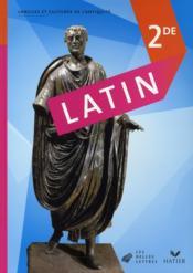 Latin ; 2nde ; livre de l'élève (édition 2008) - Couverture - Format classique
