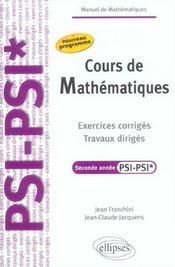 Cours De Mathematiques Exercices Corriges Travaux Diriges Seconde Annee Psi-Psi* Nouveau Programme - Intérieur - Format classique