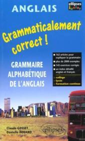 Grammaticalement Correct ! Grammaire Alphabetique De L'Anglais - Couverture - Format classique