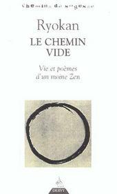 Royokan Le Chemin Vide ; Vie Et Poemes D'Un Moine Zen - Intérieur - Format classique