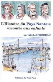 L'histoire du pays nantais racontee aux enfants - Couverture - Format classique