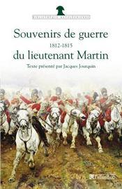 Souvenirs de guerre du lieutenant Martin - Intérieur - Format classique