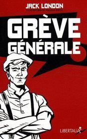 Grève générale ! - Intérieur - Format classique