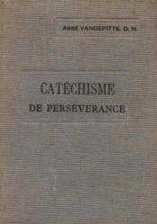 Explication du catéchisme à l'usage des cours de persévérance - Couverture - Format classique