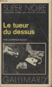Collection Super Noire N° 109. Le Tueru Du Dessus. - Couverture - Format classique