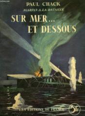 Marins A La Bataille, Sur Mer... Et Dessous - Couverture - Format classique