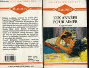 Dix Annees Pour Aimer - Once And For Always - Couverture - Format classique