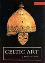 Celtic Art (Everyman Art Library) /Anglais - Couverture - Format classique