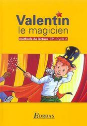 Valentin le magicien ; méthode de lecture ; CP ; manuel de l'élève - Intérieur - Format classique