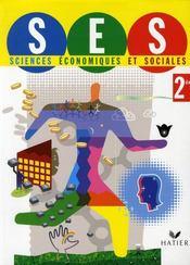 Sciences économiques et sociales ; 2nde ; livre de l'élève (édition 2008) - Intérieur - Format classique