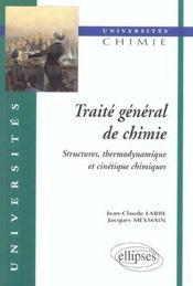 Traite General De Chimie Structures Thermodynamique Et Cinetique Chimiques - Intérieur - Format classique