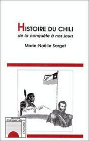 Histoire du Chili de la conquête à nos jours - Intérieur - Format classique