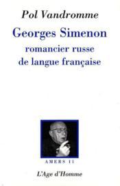 Georges Simenon ; Romancier Russe De La Langue Francaise - Couverture - Format classique